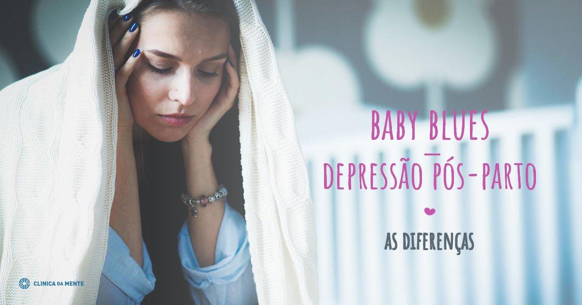 A diferença entre o Baby Blues e a Depressão Pós-Parto